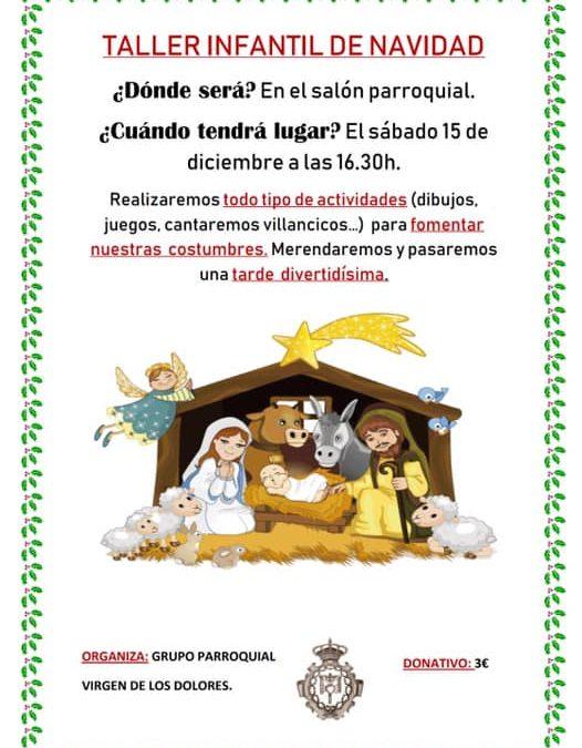El grupo parroquial Virgen de los Dolores organiza un taller infantil de navidad