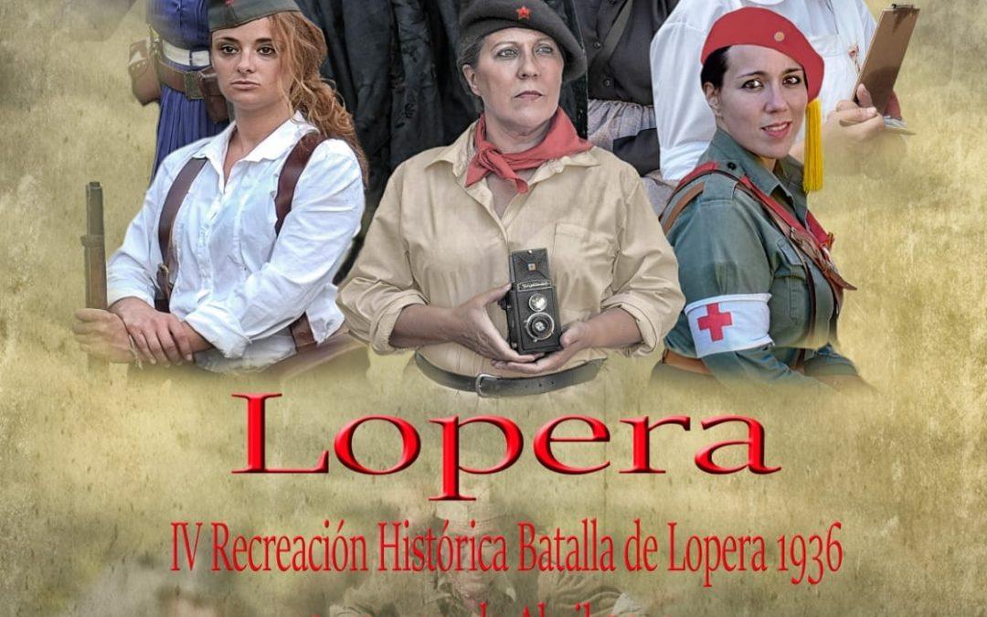 La IV Recreación de la Batalla de Lopera tendrá como protagonista a la mujer