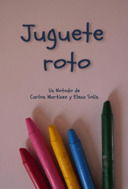 Cartel JugueteRoto