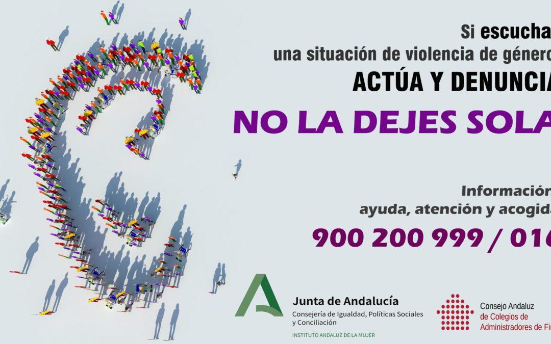 El IAM y los Administradores de Fincas lanzan la campaña 'No la dejes sola' contra la violencia machista