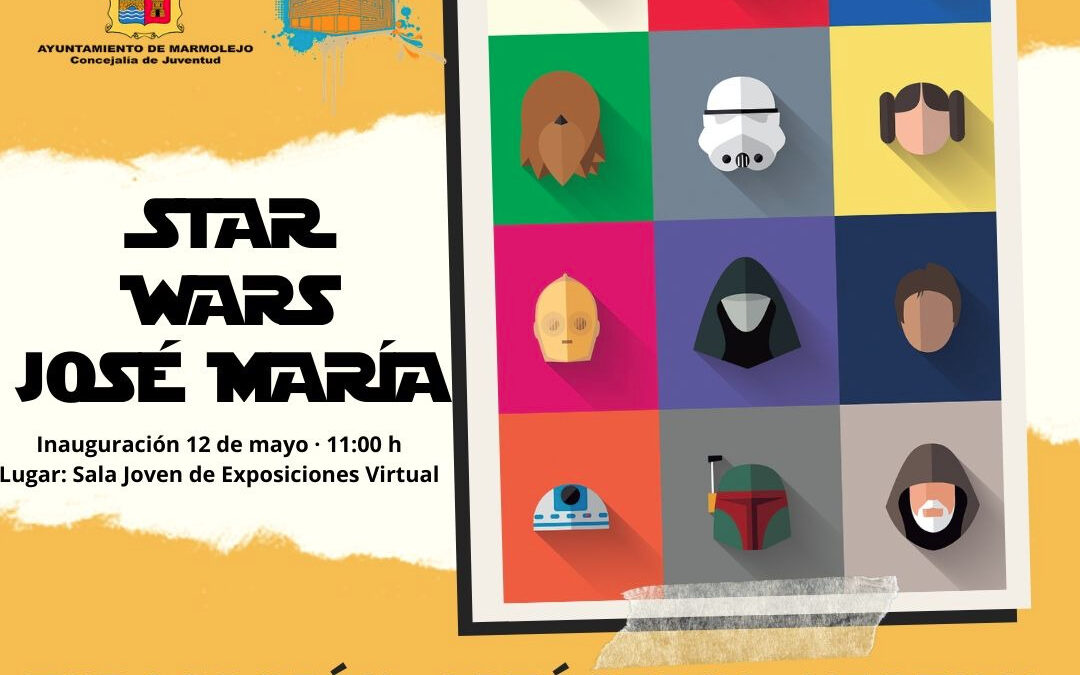 La Sala Joven de Exposiciones Virtual acoge la exposición Star Wars José María