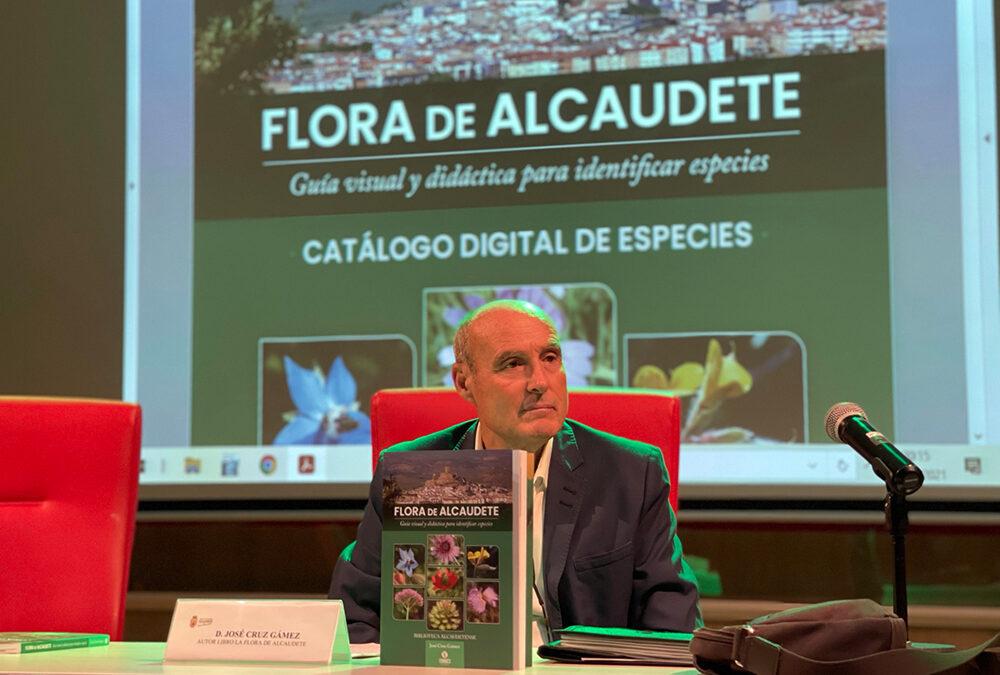 La flora de Alcaudete queda recopilada en un extenso trabajo